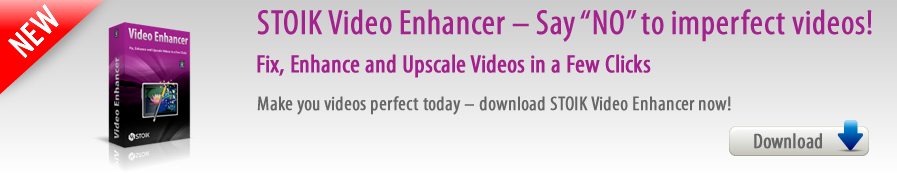 STOIK Video Enhancer - Fix, Enhance and Upscale Videos in a Few Clicks